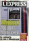 Telecharger Livres EXPRESS No 2148 du 03 09 1992 IMMOBILIER TOUJOURS MOINS CHER LE SCENARIO DU NON A MAASTRICHT L AMERIQUE DES ALLUMES DU FLINGUE (PDF,EPUB,MOBI) gratuits en Francaise