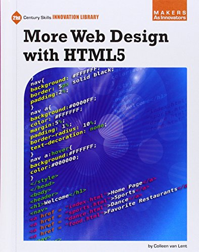 More Web Design with Html5 (21st Century Skills Innovation Library: Makers As Innovators)