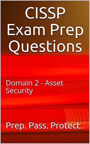 CISSP Exam Prep Questions: Domain 2 - Asset Security (English Edition) por Richard Anderson