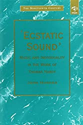Ecstatic Sound: Music and Individuality in the Work of Thomas Hardy