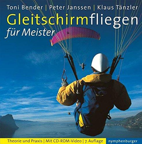 Gleitschirmfliegen-fr-Meister-Theorie-und-Praxis-Mit-CD-Rom