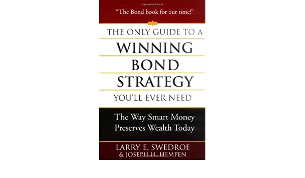 The Only Guide to a Winning Bond Strategy You\'ll Ever Need: Amazon ...