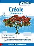 Créole réunionnais - Guide de conversation (Guide de conversation Assimil) (French Edition)