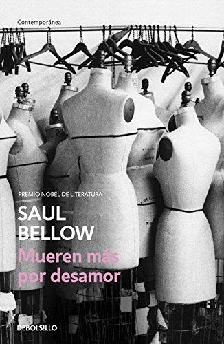Mueren más por desamor (CONTEMPORANEA) por Saul Bellow