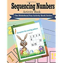 Sequencing Numbers Activity Book: ( The Blokehead Fun Activity Book Series) by The Blokehead (2015-06-17)