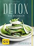 Detox: Das Kochbuch (GU Diät&Gesundheit)