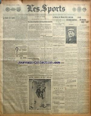 SPORTS (LES) [No 1190] du 04/03/1908 - LE MEETING DE MONACO - L'AFFAIRE RENE MAIZEROY CONTRE L'AUTO - CONFESSION DE THOMAS - BOXE / STANTON CONTRE BROWN - LE PALAIS DES SPORTS - LE MEETING DE FLORIDE - ENTRE AGENTS DU 20EME SIECLE par Collectif