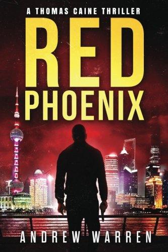 Red Phoenix: Volume 2 (Thomas Caine Thrillers)