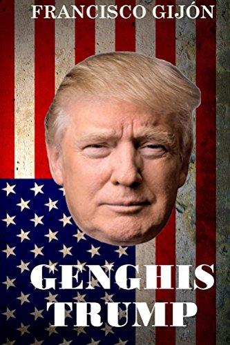 Genghis Trump por Francisco Gijón