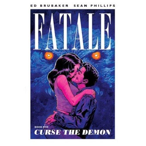 Fatale Volume 5: Curse the Demon (Fatale (Image Comics)) by Brubaker, Ed (2014) Paperback