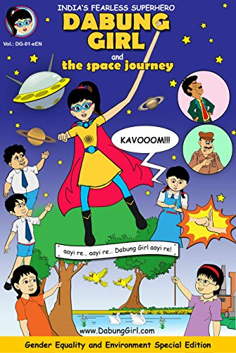 DABUNG GIRL & the Space Journey (eBook Version): Indian superhero ...