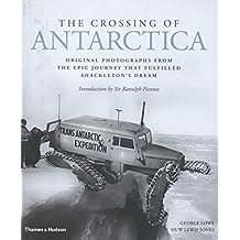 Crossing of Antarctica: Original Photographs from the Pioneering Polar Journey