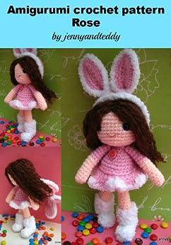 amigurumi bunny girl Rose crochet pattern (English Edition) von [jennyandteddy]