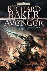 Avenger: Blades of the Moonsea, Book III (Blades of Moonsea) by Baker, Richard by Baker, Richard