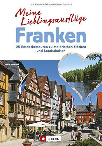 Cover des Mediums: Die schönsten Tagesausflüge in Franken