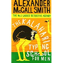The Kalahari Typing School For Men (No. 1 Ladies' Detective Agency, Band 4)