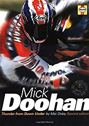 Mick Doohan: The Thunder from Down Under by Mat Oxley (2001-03-02)