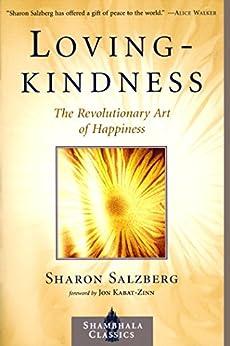 Lovingkindness: The Revolutionary Art of Happiness par [Salzberg, Sharon]