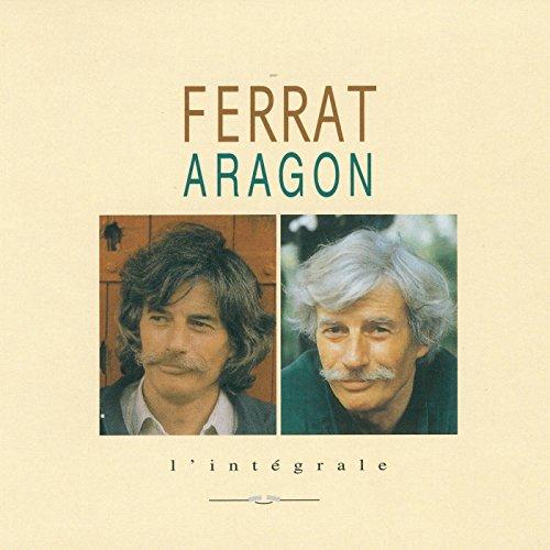 Ferrat chante Aragon, l'intégrale