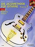 Die Jazzmethode für Gitarre - Rhythmus: Akkorde - Begleitung - Changes. Band 1. Gitarre. Ausgabe mit CD. - Rolf Tönnes