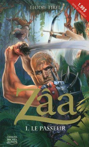 Le passeur (Zâa, #1)