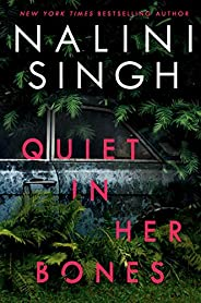 Quiet in Her Bones (English Edition)