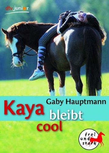 Deutscher Taschenbuch Verlag Kaya bleibt cool: Frei und stark 3
