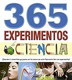 365 experimentos de ciencia / 365 science experiments: ¡Descubre lo divertida que puede ser la ciencia con este fascinante libro de experimentos! / ... Be With This Fascinating Book of Experiment!