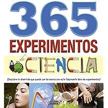 365 experimentos de ciencia (Un mundo para descubrir)