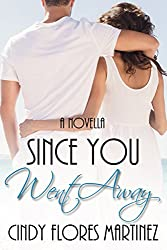 Since You Went Away: An Inspirational Romance (English Edition)