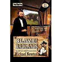 Blaze! Badlands (Blaze! Western Series Book 11)