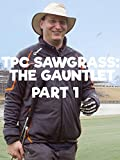 TPC Sawgrass: The Gauntlet Part 1 [OV]