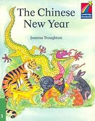 The Chinese New Year ELT Edition (Cambridge Storybooks)