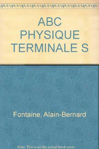 ABC PHYSIQUE TERMINALE S