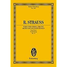 Tod und Verklärung: Tondichtung. op. 24. Orchester. Studienpartitur. (Eulenburg Studienpartituren)