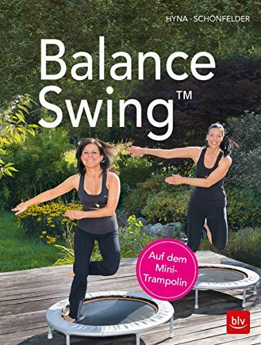 Balance SwingTM: auf dem Mini-Trampolin