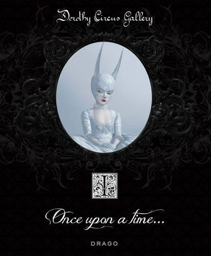 Once Upon a Time par Dorothy Circus Gallery