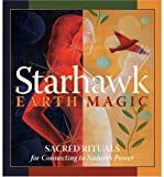 [(Earth Magic)] [Author: Starhawk] published on (May, 2006) - Starhawk