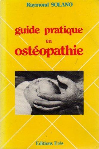 Guide pratique en ostéopathie