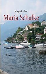 Maria Schalke: Roman