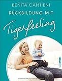 Rückbildung mit Tigerfeeling