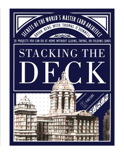 Stacking the Deck: Secrets of the World's Master Card Architect por Bryan Berg