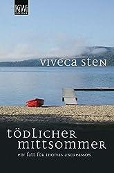 Tödlicher Mittsommer: Thomas Andreassons erster Fall (Thomas Andreasson ermittelt)