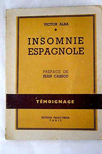 Insomnie Espagnole. Preface de Jean Cassou