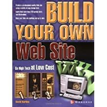 Build Your Own Web Site by David Karlins (2003-05-01)