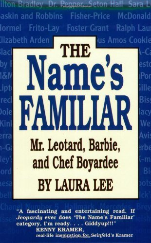 the-names-familiar-mr-leotard-barbie-and-chef-boyardee-by-laura-lee-1999-05-31