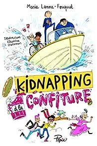 Kidnapping à la confiture par Marie Lenne-Fouquet