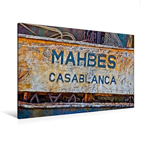 Premium Textil-Leinwand 120 cm x 80 cm quer, Schild eines verrosteten Kahnes im Hafen von Agadir. | Wandbild, Bild auf Keilrahmen, Fertigbild auf Leinwanddruck: Casablanca (CALVENDO Orte)
