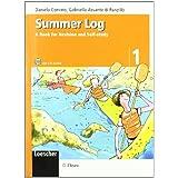 Summer log. A book for revision and self-study. Con CD Audio. Per la scuola media: 1