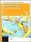 Summer log. A book for revision and self-study. Per la scuola media. Con CD Audio: 1